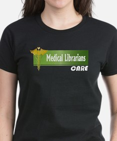 Medical Librarians Care Tee