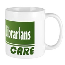 Medical Librarians Care Mug