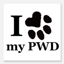 "I Love My PWD Square Car Magnet 3"" x 3"""