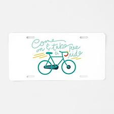 Come Ride Aluminum License Plate