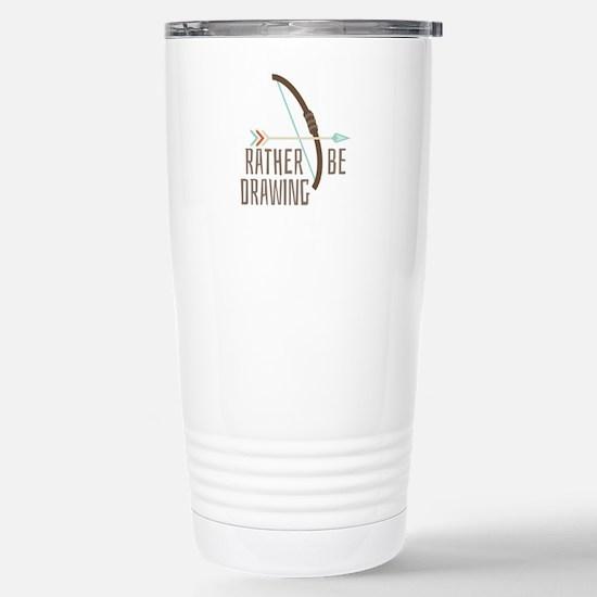 Rather Be Drawing Travel Mug