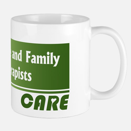 Marriage and Family Therapists Care Mug