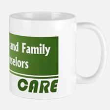 Marriage and Family Counselors Care Mug