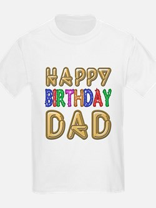 Happy Birthday Dad T-Shirt