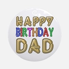 Happy Birthday Dad Ornament (Round)