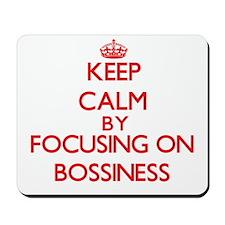 Bossiness Mousepad