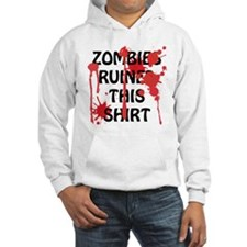 Zombies Ruined This Shirt Hoodie