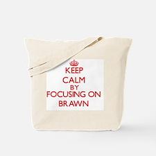 Brawn Tote Bag