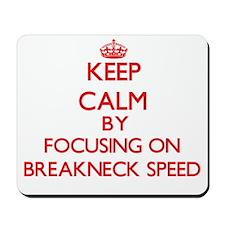 Breakneck Speed Mousepad