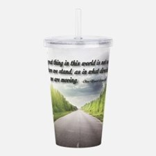 Cute Inspirational quotes Acrylic Double-wall Tumbler