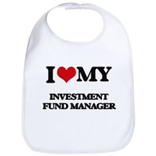 I love my Investment Fund Manager Bib