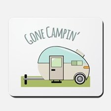 Gone Campin Mousepad