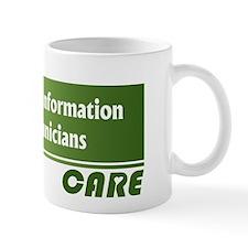 Health Information Technicians Care Mug