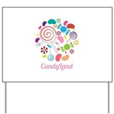 Candy Land Yard Sign
