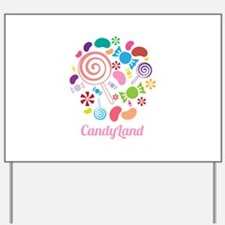 Candy Land Yard Sign