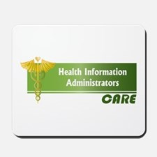 Health Information Administrators Care Mousepad