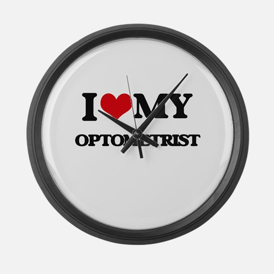 I love my Optometrist Large Wall Clock