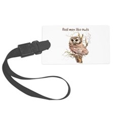 Real men like Owls Humor Bird Quote Luggage Tag