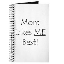 Mom Likes Me Best! Journal