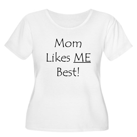 Mom Likes Me Best! Women's Plus Size Scoop Neck T-