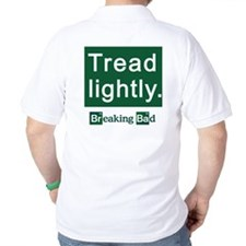 Tread Lightly Breaking Bad T-Shirt