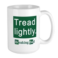 Tread Lightly Breaking Bad Mug