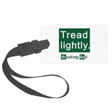 Tread Lightly Breaking Bad Luggage Tag
