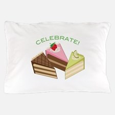 Celebrate Pillow Case