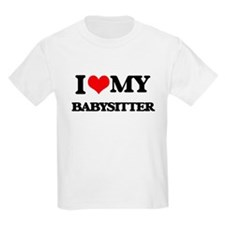 I love my Babysitter T-Shirt