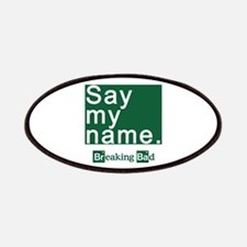 SAY MY NAME Breaking Bad Patches