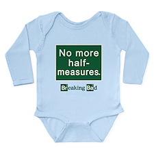 No More Half-Measures Long Sleeve Infant Bodysuit