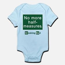 No More Half-Measures Infant Bodysuit