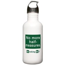 No More Half-Measures Sports Water Bottle