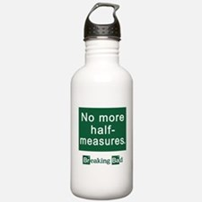 No More Half-Measures Water Bottle