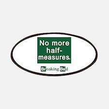 No More Half-Measures Patches