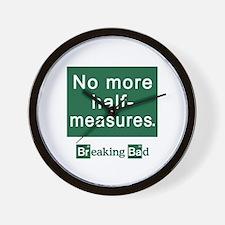 No More Half-Measures Wall Clock