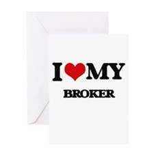 I love my Broker Greeting Cards
