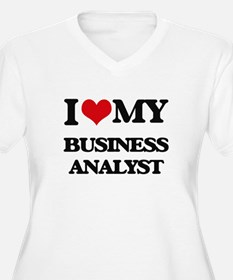 I love my Business Analyst Plus Size T-Shirt