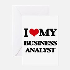 I love my Business Analyst Greeting Cards