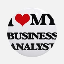 I love my Business Analyst Ornament (Round)