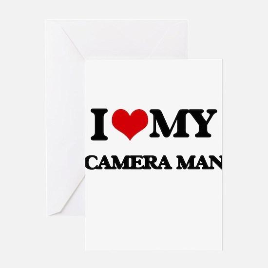 I love my Camera Man Greeting Cards