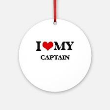 I love my Captain Ornament (Round)