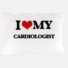 I love my Cardiologist Pillow Case