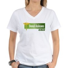 Dental Assistants Care Shirt