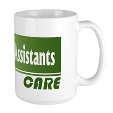Dental Assistants Care Mug