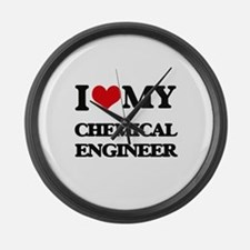 I love my Chemical Engineer Large Wall Clock