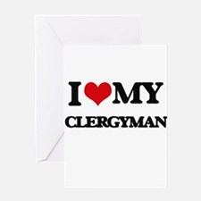 I love my Clergyman Greeting Cards