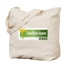 Colon/Rectal Surgeons Care Tote Bag