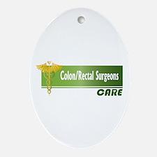 Colon/Rectal Surgeons Care Oval Ornament