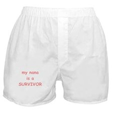 My Nana Is A Survivor Boxer Shorts